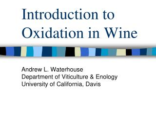 Introduction to Oxidation in Wine