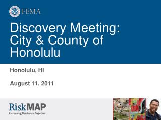 Discovery Meeting:  City & County of Honolulu