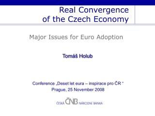 Real Convergence  of the Czech Economy