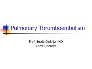 Pulmonary Thromboembolism
