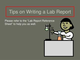 Tips on Writing a Lab Report
