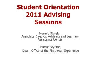 Student Orientation 2011 Advising Sessions