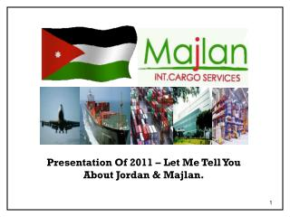 Presentation Of 2011 – Let Me Tell You About Jordan & Majlan.