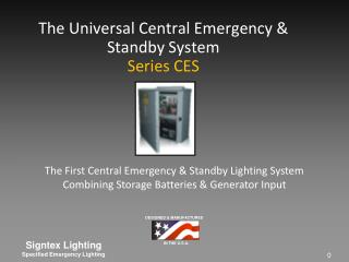 The Universal Central Emergency & Standby System Series CES