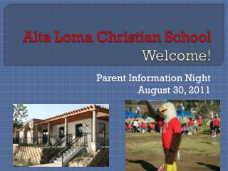 Alta Loma Christian School Welcome!