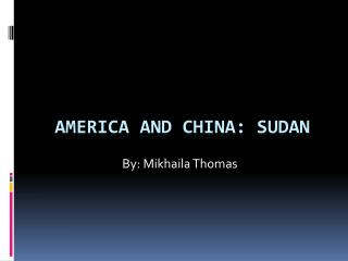 America and China: Sudan
