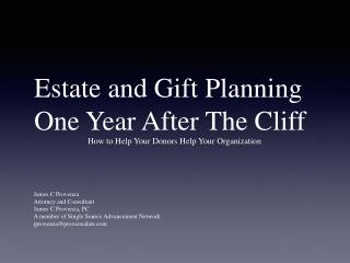 Estate and Gift Planning One Year After The Cliff