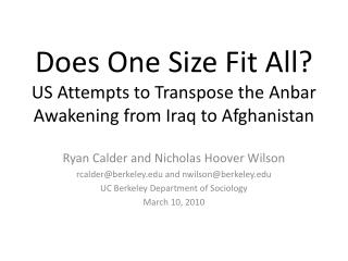 Does One Size Fit All? US Attempts to Transpose the  Anbar  Awakening from Iraq to Afghanistan