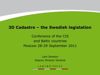 3D Cadastre – the Swedish legislation