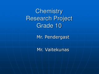 Chemistry  Research Project Grade 10