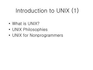 Introduction to UNIX (1)