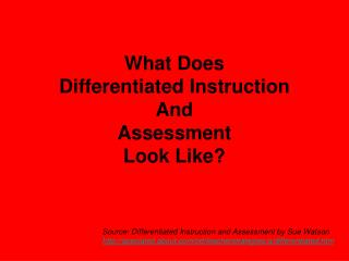 What Does  Differentiated Instruction  And  Assessment  Look Like?