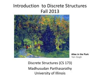 Introduction  to Discrete Structures Fall 2013