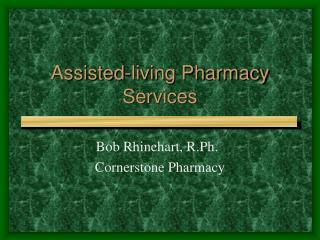 Assisted-living Pharmacy Services