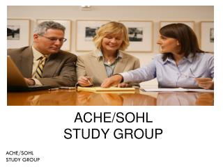 ACHE/SOHL STUDY GROUP