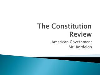 The Constitution Review