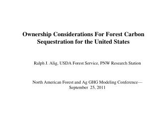 Ownership Considerations For Forest Carbon Sequestration for the United States