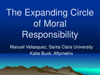 The Expanding Circle of Moral Responsibility