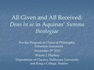All Given and All Received:  Deus in se  in Aquinas'  Summa theologiae