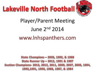 Player /Parent Meeting June 2 nd  2014 lnhspanthers