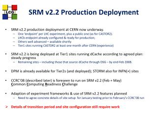 SRM v2.2 Production Deployment
