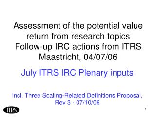 July ITRS IRC Plenary inputs Incl. Three Scaling-Related Definitions Proposal, Rev 3 - 07/10/06