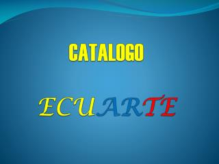CATALOGO ECU AR TE