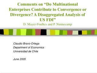 Claudio Bravo-Ortega Department of Economics Universidad de Chile June 2005