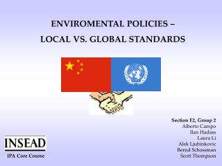 ENVIROMENTAL POLICIES – LOCAL VS. GLOBAL STANDARDS