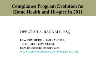 Compliance Program Evolution for Home Health and Hospice in 2011