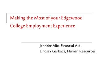 Making the Most of your Edgewood College Employment Experience
