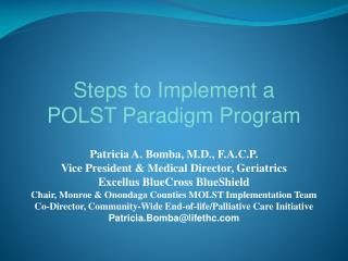 Steps to Implement a  POLST Paradigm Program