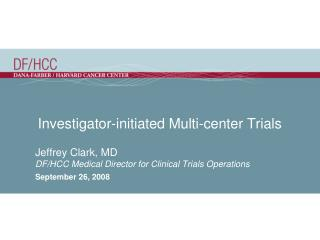 Investigator-initiated Multi-center Trials