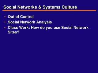 Social Networks & Systems Culture