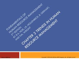 CHAPTER 2 TRENDS IN HUMAN RESOURCE MANAGEMENT