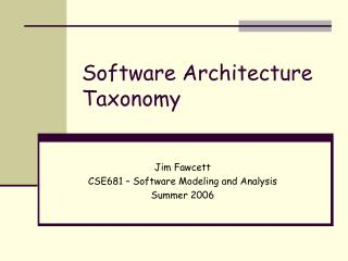 Software Architecture Taxonomy