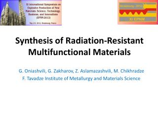 Synthesis of Radiation-Resistant Multifunctional Materials