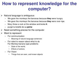 How to represent knowledge for the computer?