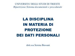 UNIVERSITA' DEGLI STUDI DI TRIESTE Ripartizione Sistema documentale e procedurale