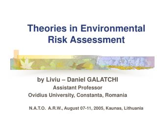 The ories in Environmental Risk Assessment
