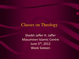 Classes on Theology