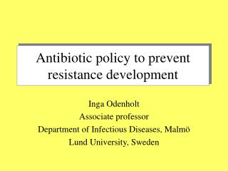 Antibiotic policy to prevent resistance development