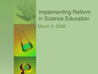 Implementing Reform in Science Education
