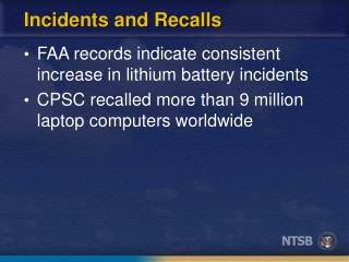 Incidents and Recalls