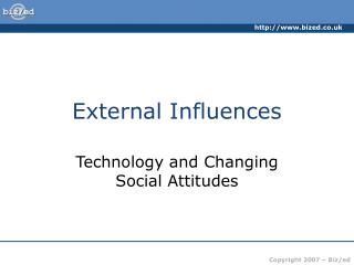 External Influences