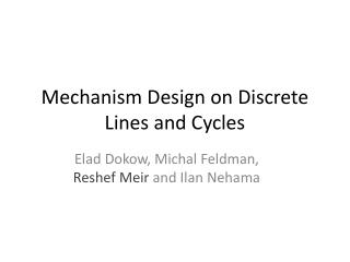 Mechanism Design on Discrete Lines and Cycles