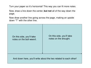 Turn your paper so it's horizontal! This way you can fit more notes.