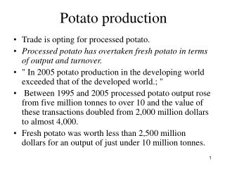 Potato production