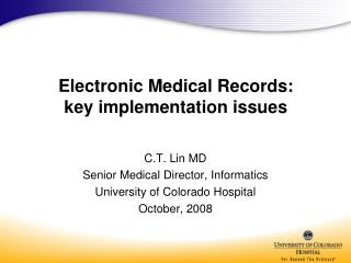 Electronic Medical Records:  key implementation issues