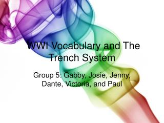 WWI Vocabulary and The Trench System